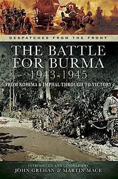 Battle for Burma 1943-1945