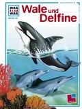 Was ist was, Band 085: Wale und Delfine; WAS  ...