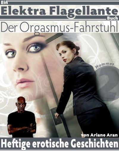 Der Orgasmus-Fahrstuhl