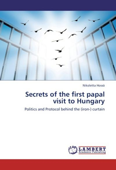 Secrets of the first papal visit to Hungary