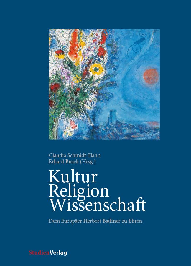 Kultur - Religion - Wissenschaft Claudia Schmidt-Hahn