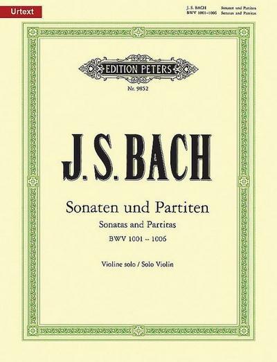 Sonaten und Partiten für Violine solo BWV 1001-1006 / URTEXT
