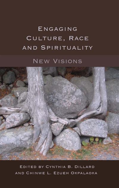 Engaging Culture, Race and Spirituality