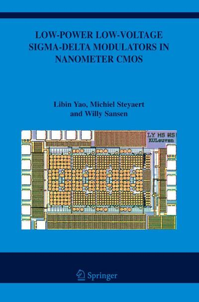 Low-Power Low-Voltage Sigma-Delta Modulators in Nanometer CMOS