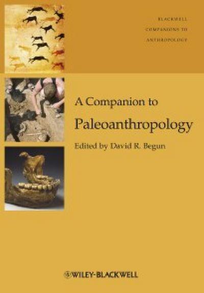 A Companion to Paleoanthropology