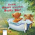Komm Haare waschen, Buddy Bär