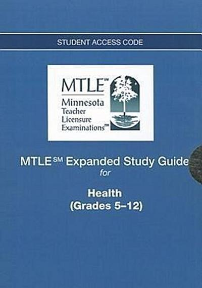 MTLE Expanded Study Guide for Health, Grades 5-12