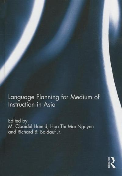 Language Planning for Medium of Instruction in Asia