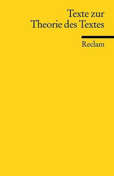 Texte zur Theorie des Textes (Reclams Universal-Bibliothek)
