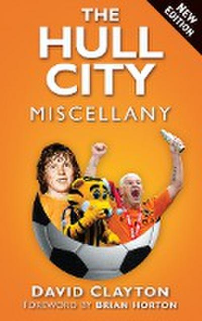 The Hull City Miscellany