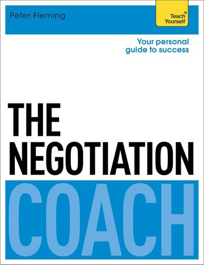 The Negotiation Coach: Teach Yourself