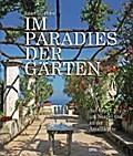 Im Paradies der Gärten: Auf Capri, um Neapel  ...