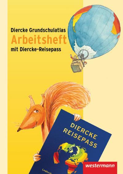 Diercke Grundschulatlas Ausgabe 2009: Arbeitsheft Diercke-Reisepass