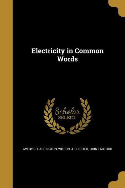 ELECTRICITY IN COMMON WORDS