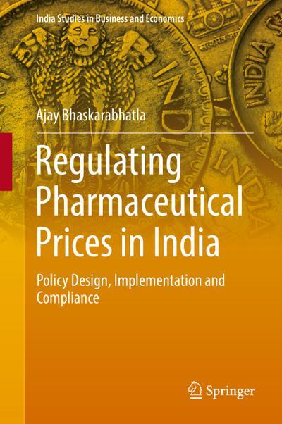 Regulating Pharmaceutical Prices in India
