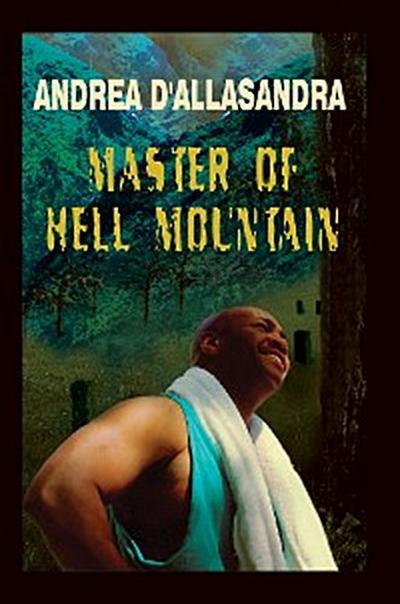 Master of Hell Mountain