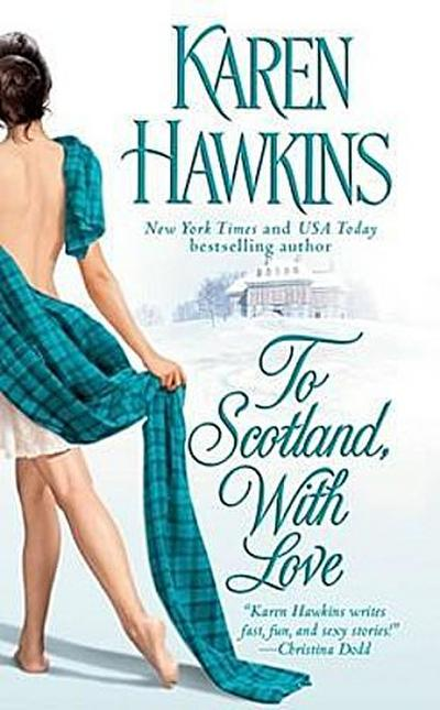 To Scotland, With Love (The MacLean Curse Series, Band 2)