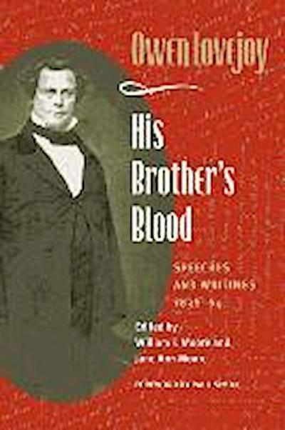His Brother's Blood: Speeches and Writings, 1838-64
