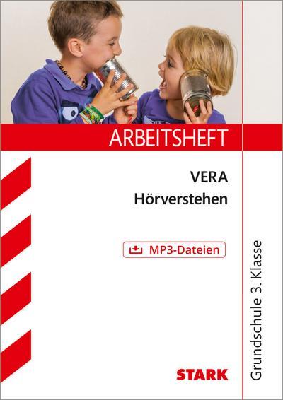 STARK Arbeitsheft Grundschule - VERA3 Deutsch - Hörverstehen