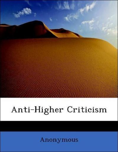 Anti-Higher Criticism