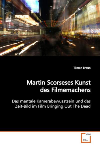 Martin Scorseses Kunst des Filmemachens