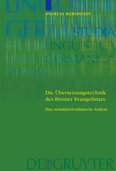 Die Übersetzungstechnik des Bremer Evangelistars