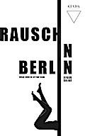 Rausch in Berlin