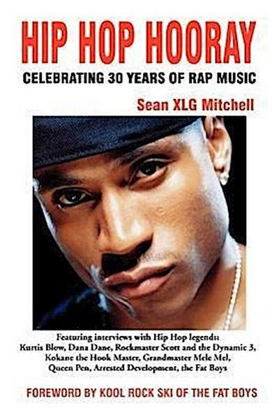 Hip Hop Hooray: Celebrating 30 Years of Rap Music