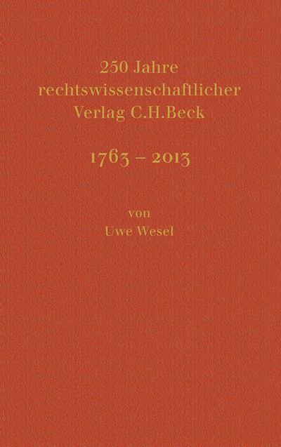 250 Jahre rechtswissenschaftlicher Verlag C.H.Beck