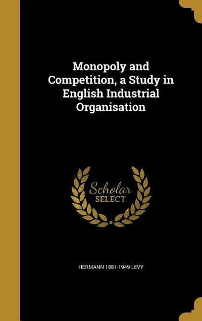 MONOPOLY & COMPETITION A STUDY