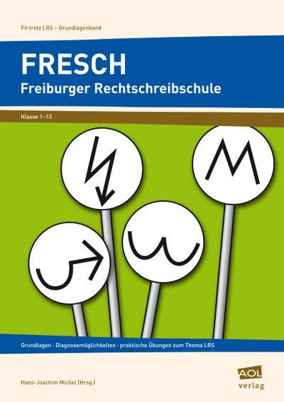 FRESCH, Freiburger Rechtschreibschule