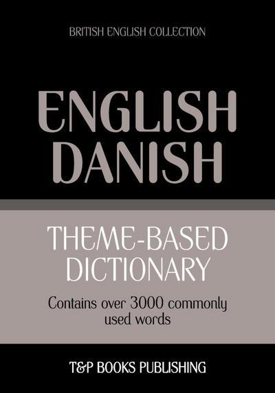 Theme-based dictionary British English-Danish - 3000 words