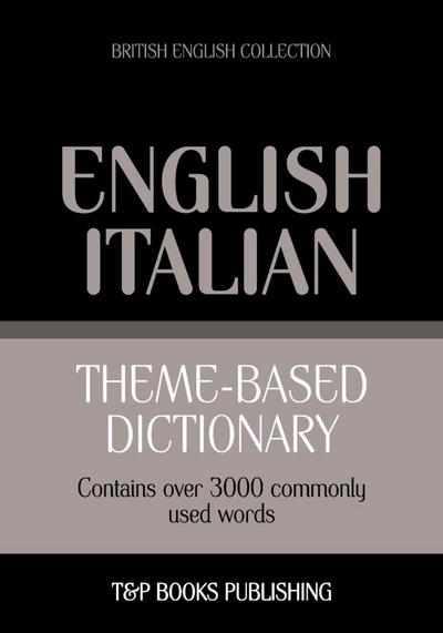 Theme-based dictionary British English-Italian - 3000 words
