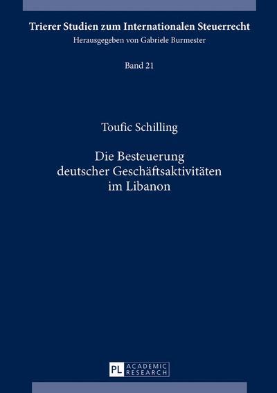 Die Besteuerung deutscher Geschäftsaktivitäten im Libanon