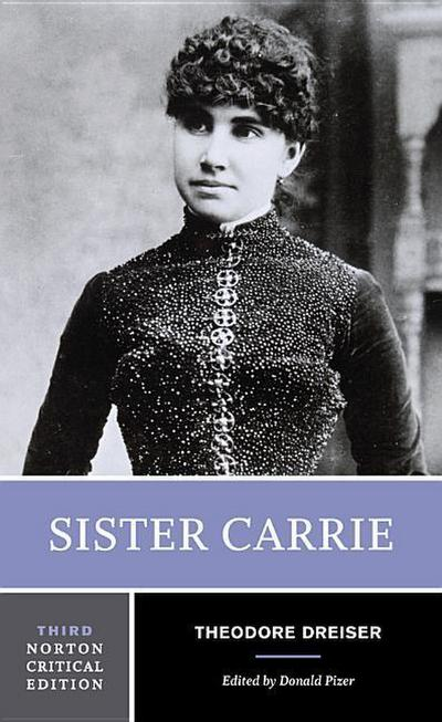 Sister Carrie (Norton Critical Editions)