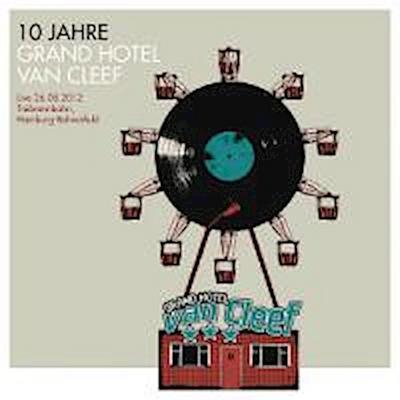 10 Jahre Grand Hotel Van Cleef