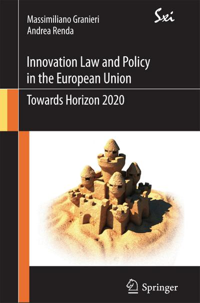 Innovation Law and Policy in the European Union