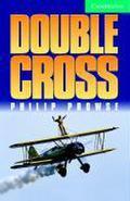 Double Cross: Level 3 (Cambridge English Readers: Level 3)