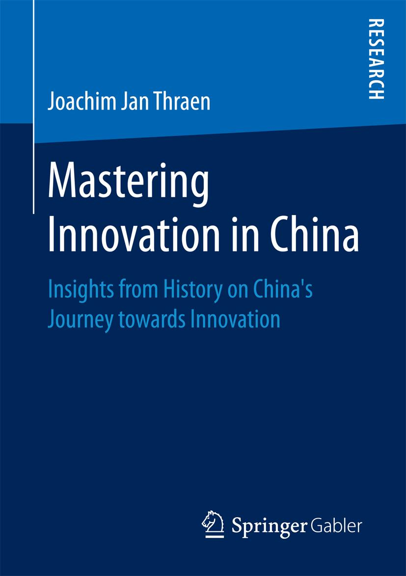 Mastering Innovation in China Joachim Jan Thraen
