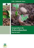 Kompendium der Ackerschnecken