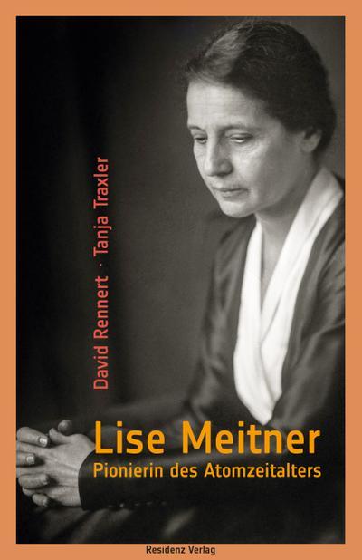 Lise Meitner: Pionierin des Atomzeitalters