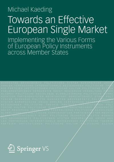 Towards an Effective European Single Market