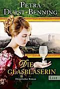 Die Glasbläserin: Historischer Roman (Die Gla ...