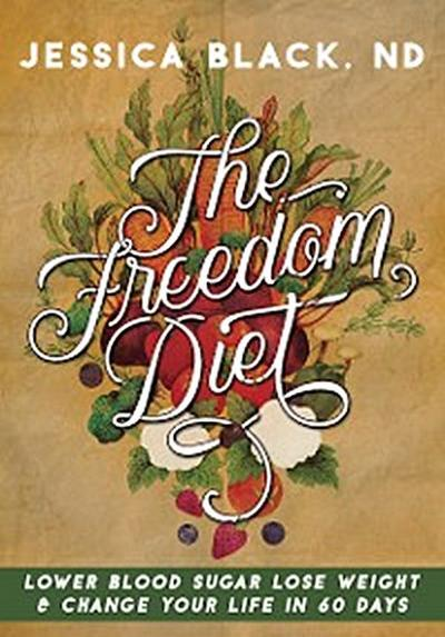The Freedom Diet
