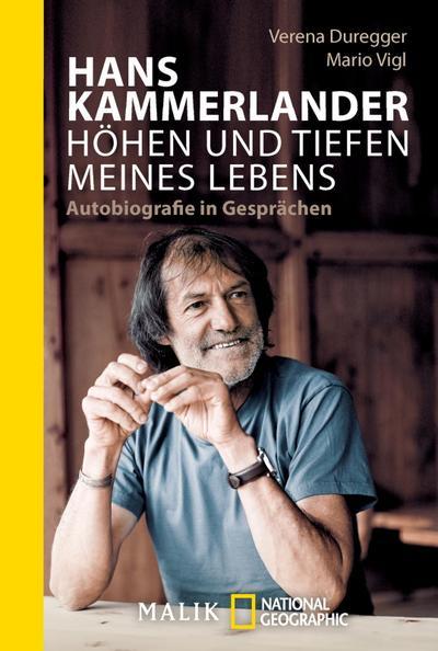 Hans Kammerlander - Höhen und Tiefen meines Lebens