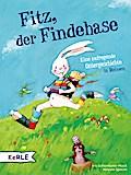 Fitz, der Findehase; Eine aufregende Ostergeschichte in Reimen; Ill. v. Specht, Miryam; Deutsch; Durchgehend vierfarbig illustriert
