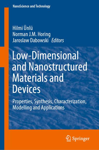 Low-Dimensional and Nanostructured Materials and Devices