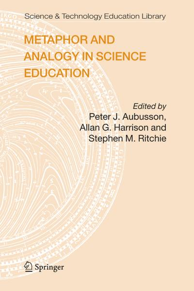 Metaphor and Analogy in Science Education