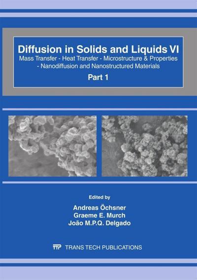 Diffusion in Solids and Liquids VI