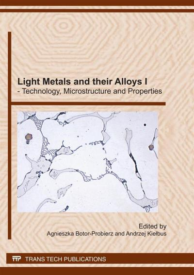 Light Metals and their Alloys I - Technology, Microstructure and Properties